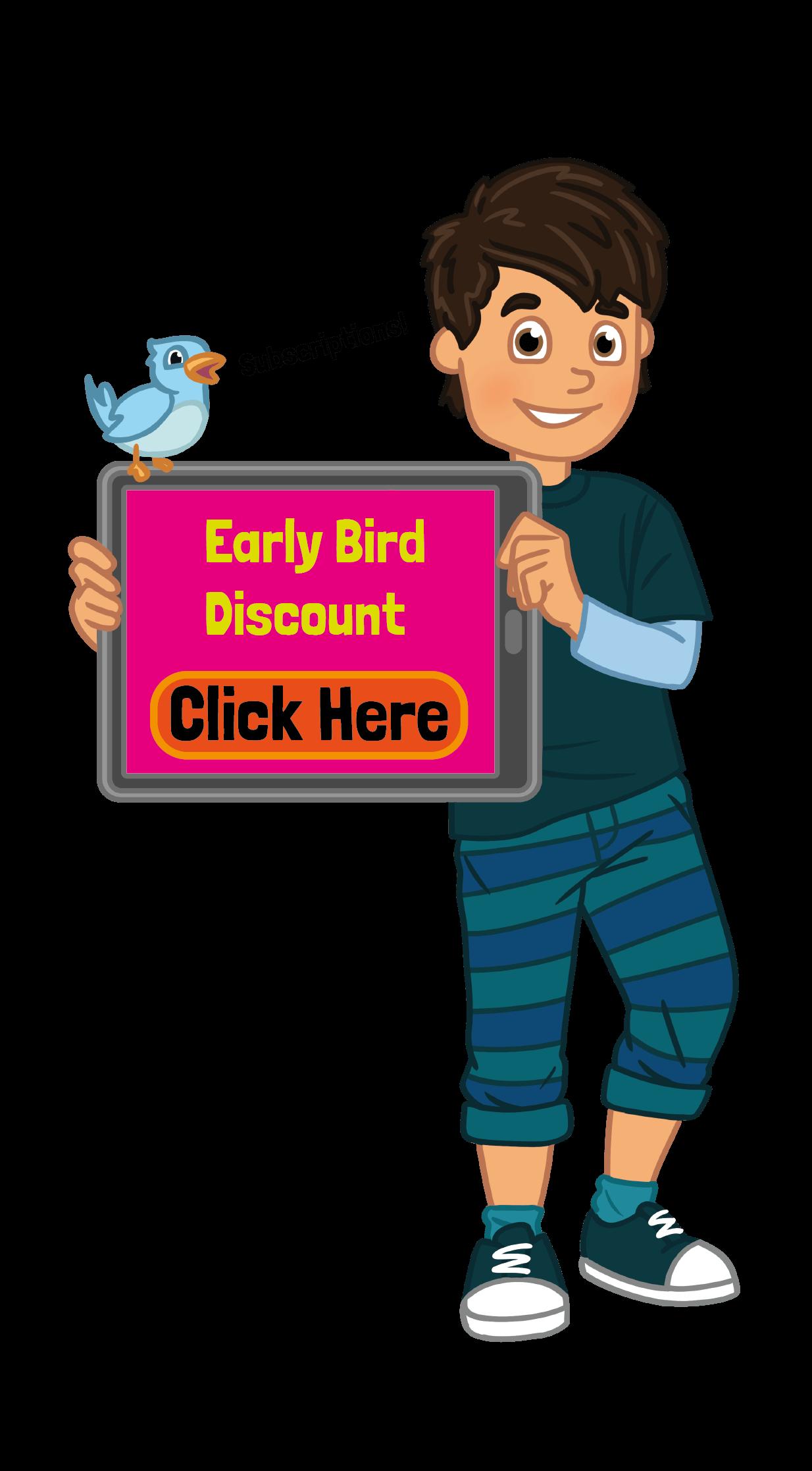 Early Bird discount boy